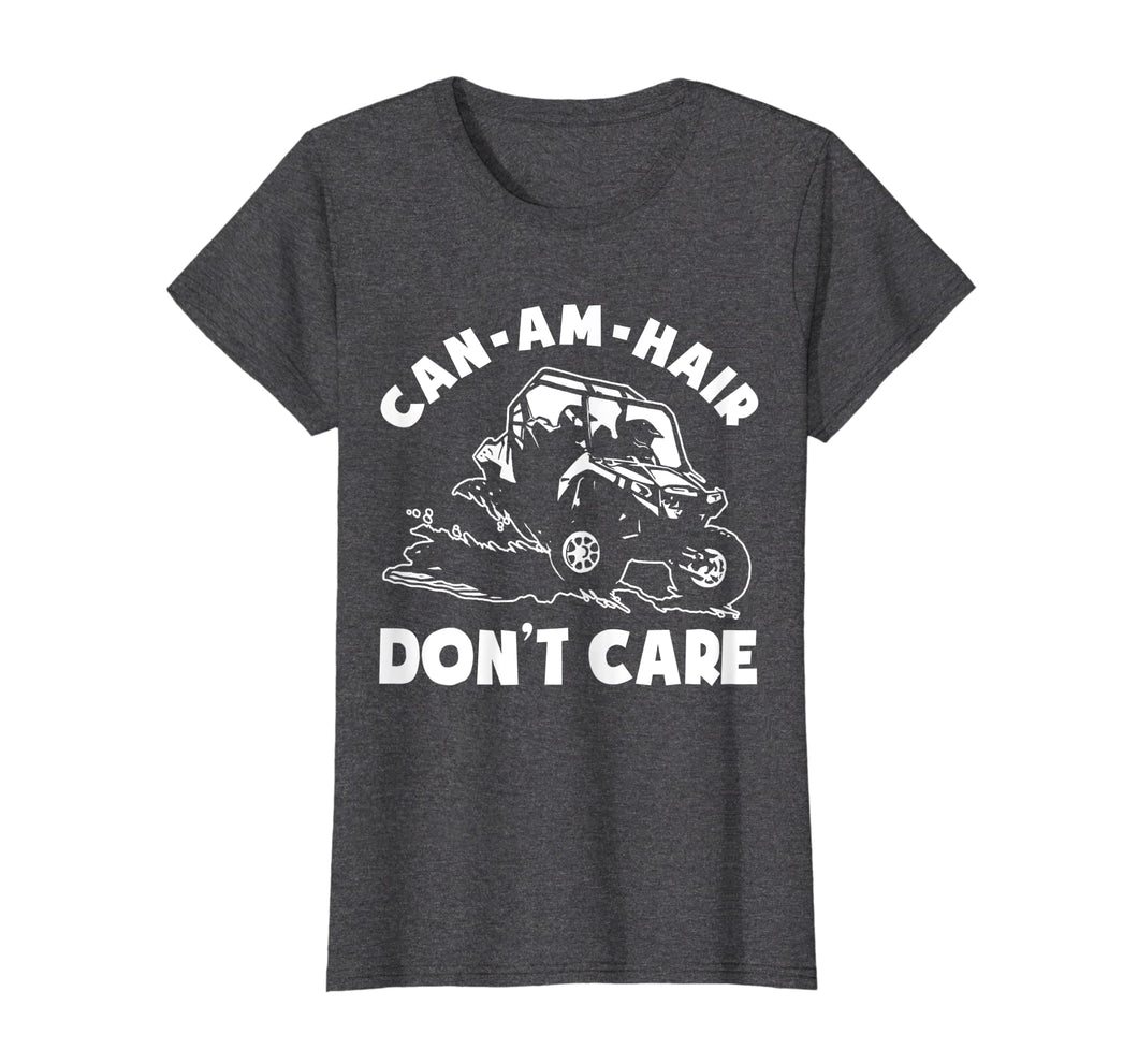 Funny shirts V-neck Tank top Hoodie sweatshirt usa uk au ca gifts for Can-am Hair Don't Care T shirt 1201824
