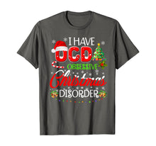 Laden Sie das Bild in den Galerie-Viewer, OCD Obsessive Christmas Disorder Funny Holiday  T-Shirt