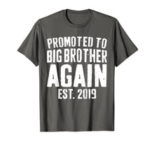 Laden Sie das Bild in den Galerie-Viewer, Promoted To Big Brother Again 2019 T-Shirt Soon To Be Bro