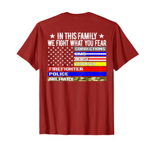 Laden Sie das Bild in den Galerie-Viewer, Funny shirts V-neck Tank top Hoodie sweatshirt usa uk au ca gifts for In This Family We Fight What You Fear T Shirt Thin Line Flag 2124616