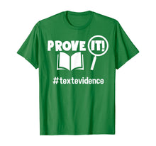 Laden Sie das Bild in den Galerie-Viewer, Teacher - Prove It - Text Evidence T-Shirt