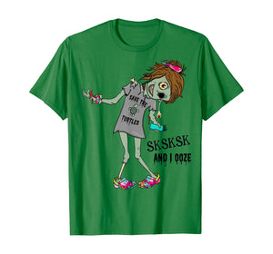 Sksksk And I Ooze Funny Zombie Halloween School T-Shirt