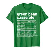 Laden Sie das Bild in den Galerie-Viewer, Thanksgiving Green Bean Casserole Nutritional Facts T-Shirt