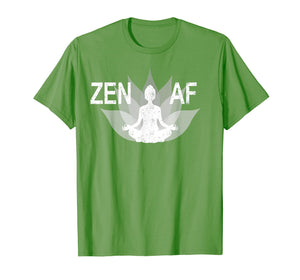 Funny shirts V-neck Tank top Hoodie sweatshirt usa uk au ca gifts for Zen AF Funny Yoga Tee Shirt 1231170