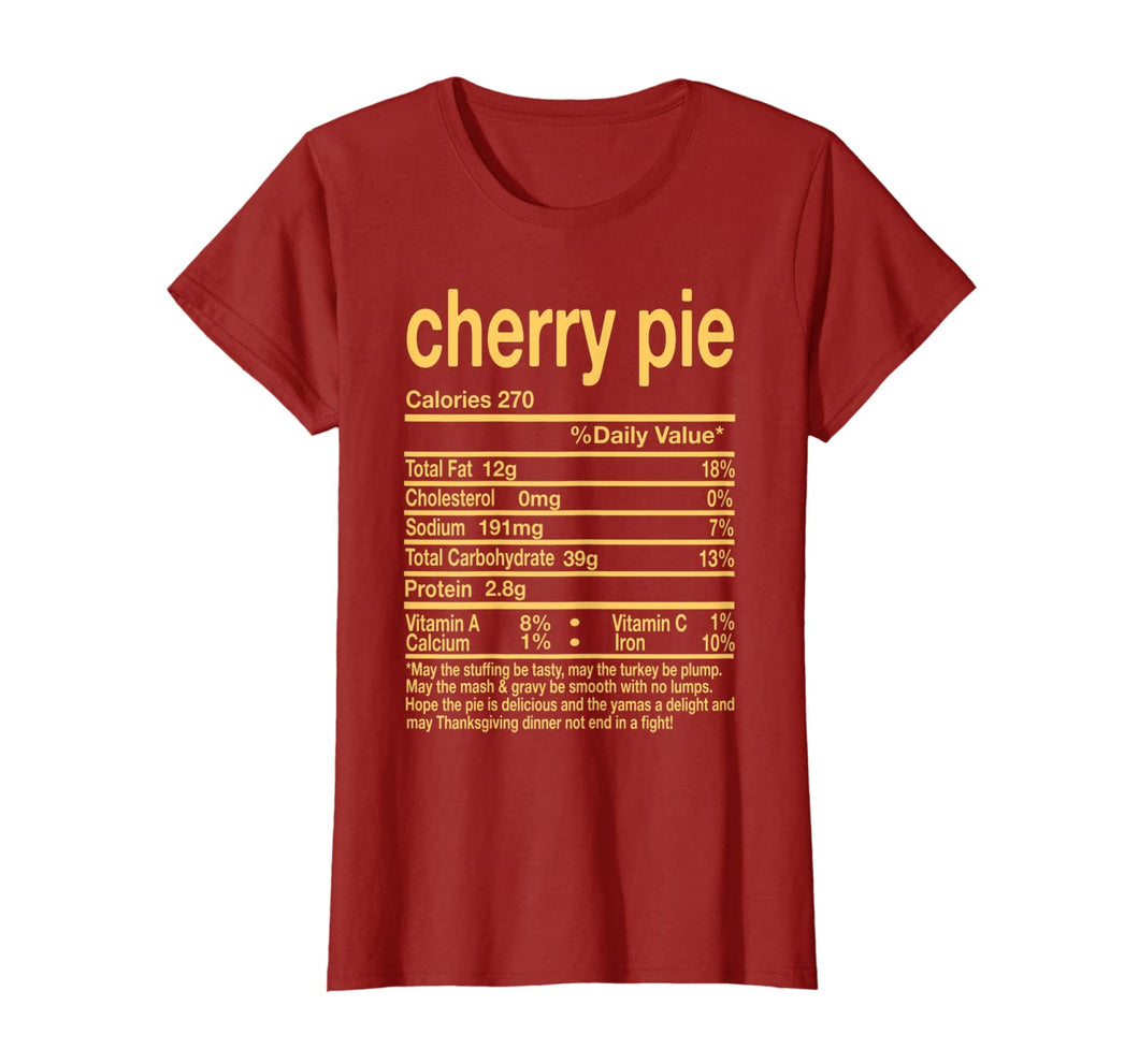 Thanksgiving Cherry Pie Nutritional Facts Gift T-Shirt