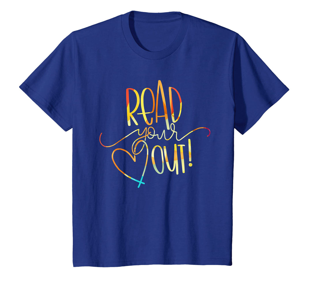 Funny shirts V-neck Tank top Hoodie sweatshirt usa uk au ca gifts for Read Your Heart Out Funny Book Lovers T Shirt Men Woman 2121646