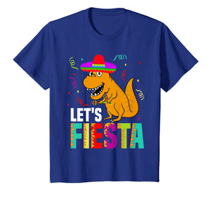 Funny shirts V-neck Tank top Hoodie sweatshirt usa uk au ca gifts for Let's Fiesta Mexican Dinosaur T Rex T Shirt 2454877