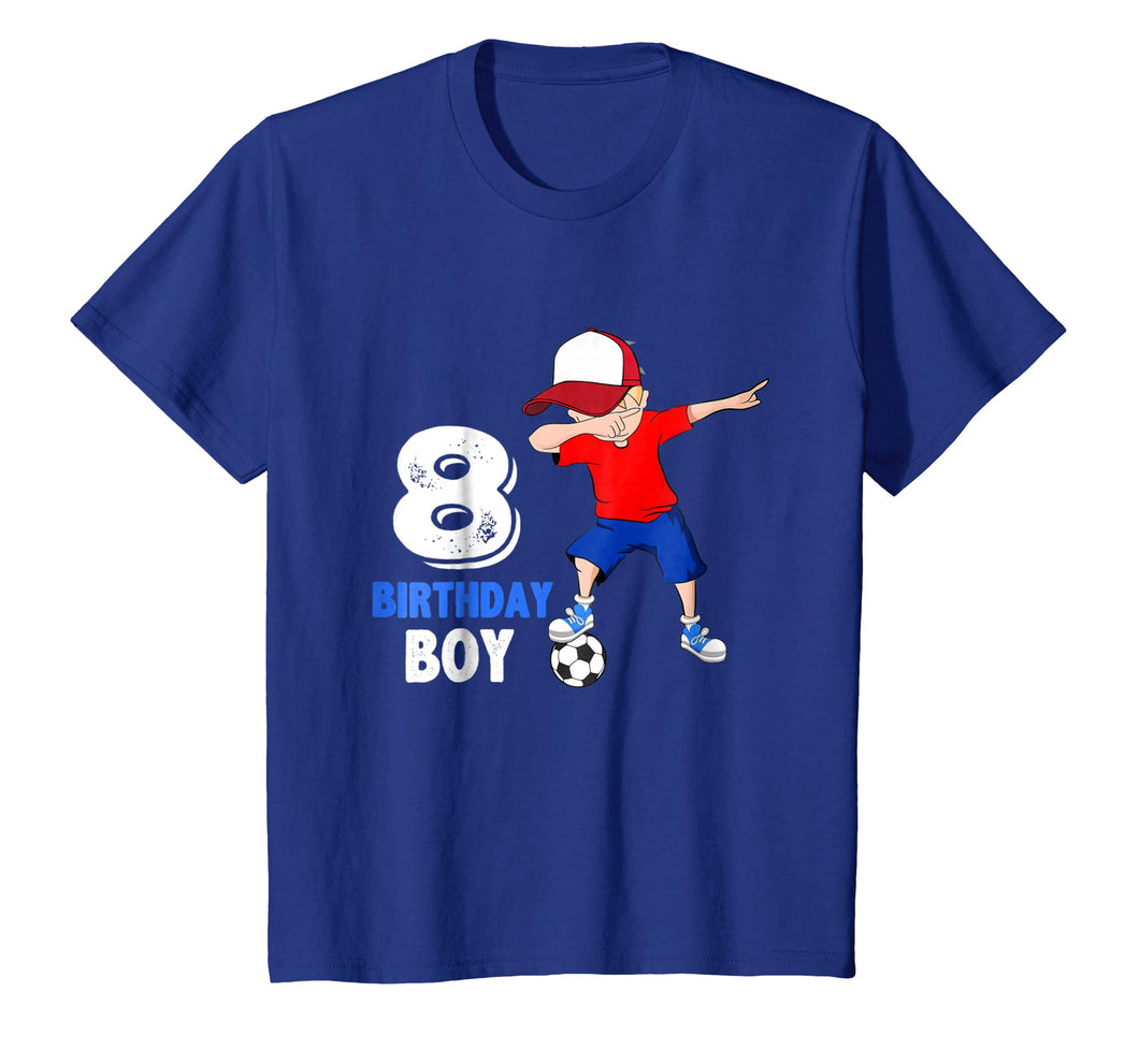 Funny shirts V-neck Tank top Hoodie sweatshirt usa uk au ca gifts for 8 Year Old Birthday boy dabbing Soccer T-Shirt - 8th Gift 2056638