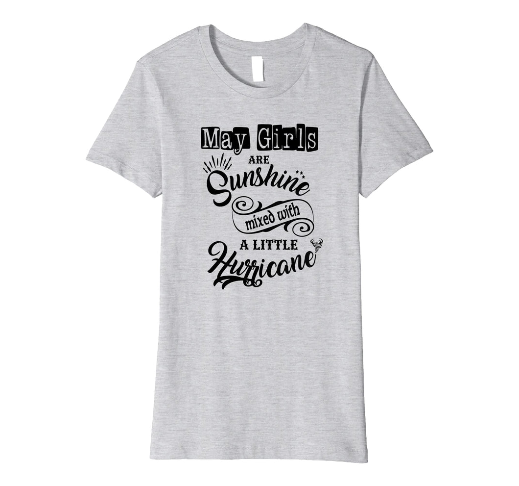 Funny shirts V-neck Tank top Hoodie sweatshirt usa uk au ca gifts for May Girls Are Sunshine Mixed Little Hurricane T-Shirt 1543845