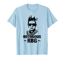 Laden Sie das Bild in den Galerie-Viewer, Notorious RBG Shirt Gift T-Shirt For Ruth Bader Ginsburg Fan