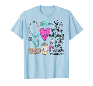 She Works Willingly With Her Hands Proverbs 31:13 T-Shirt