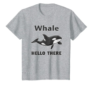 Funny shirts V-neck Tank top Hoodie sweatshirt usa uk au ca gifts for Whale Hello There Killer Whale T-Shirt Funny Orca Lover Tee 2202760