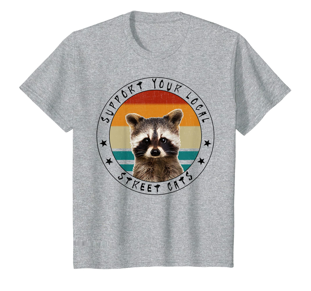Funny shirts V-neck Tank top Hoodie sweatshirt usa uk au ca gifts for Support Your Local Street Cats - Vintage Racoon T-Shirt 2035249