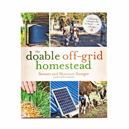 The Doable Off-grid Homestead - Mortise And Tenon