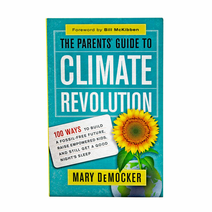 The Parents Guide to Climate Revolution - Mortise And Tenon