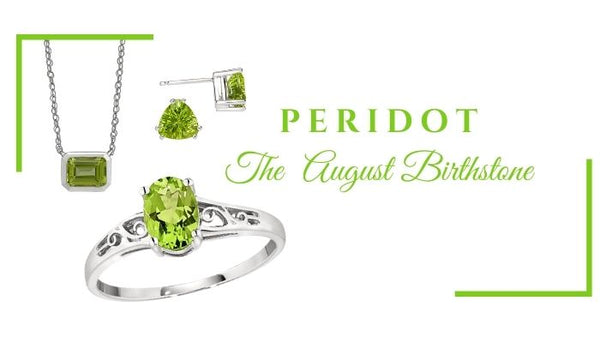 What is the August Birthstone? What birthstone is Peridot? Unique Birthstone Jewelry for August