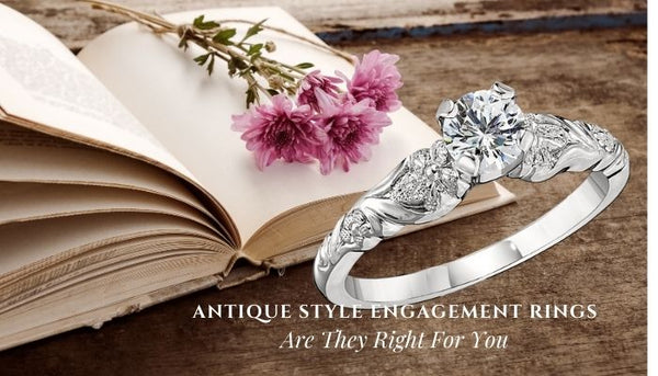 Are antique engagement rings safe, should I buy and antique engagement rings, how do I buy vintage engagement rings