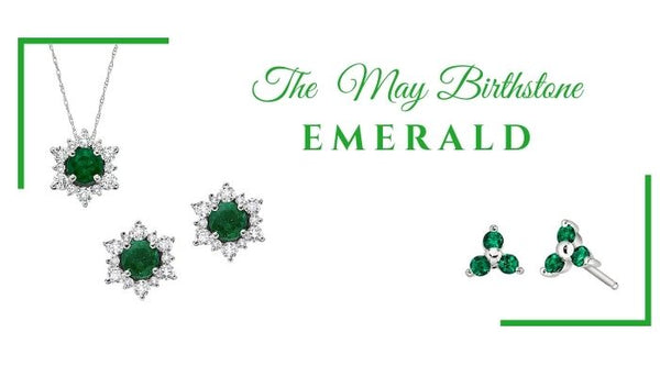 what is the may birthstone, what birthstone is emerald, unique birthstone jewelry for May, emerald lore, emerald gemology, emerald trivia