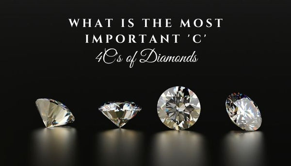 4Cs of Diamond, 4Cs of Diamonds explained, What do the 4Cs of Diamonds mean