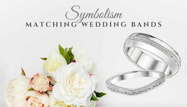 Symbolism of Matching Wedding Bands, What do wedding bands symbolize, symbolic wedding traditions