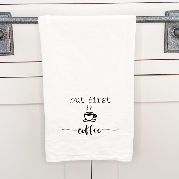 But First Coffee - Cotton Tea Towel