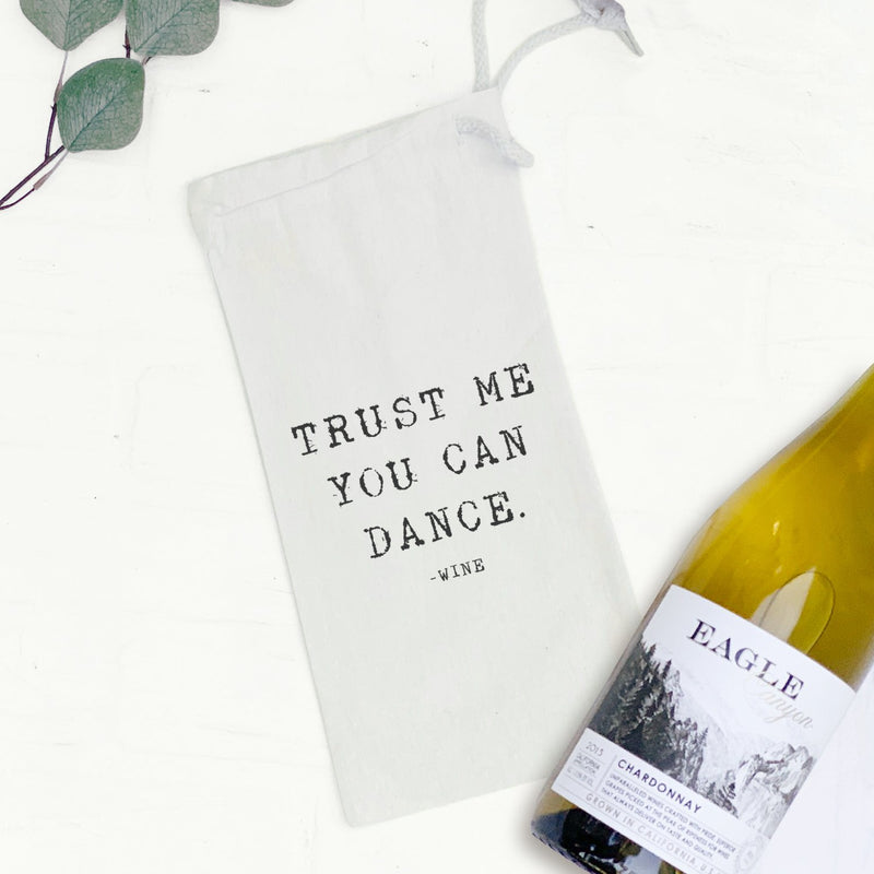 Trust Me You Can Dance - Wine Bag Gift Tote