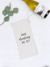 Maybe Drinking Will Help - Wine Bag Gift Tote