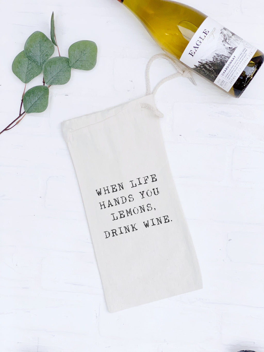 When Life Hands You Lemons, Drink Wine - Wine Bag Gift Tote