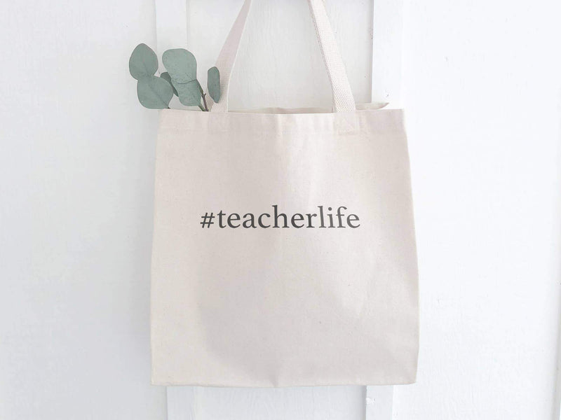 #teacherlife - Canvas Tote Bag