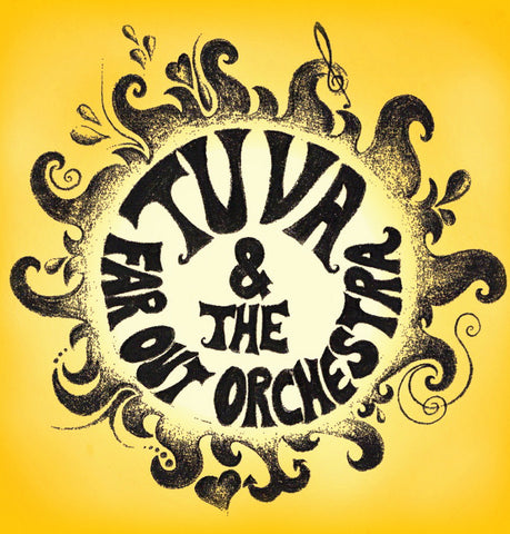 Tuva & The Far Out Orchestra - EP