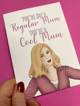 Load image into Gallery viewer, Mean Girls Mum Card