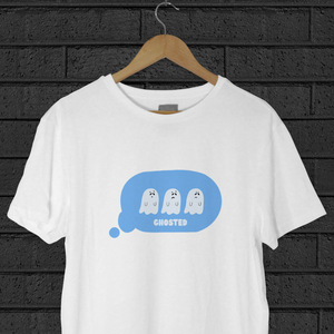 You've Been Ghosted Tee