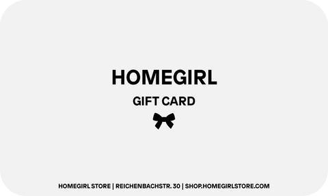HOMEGIRLSTORE GIFT CARD