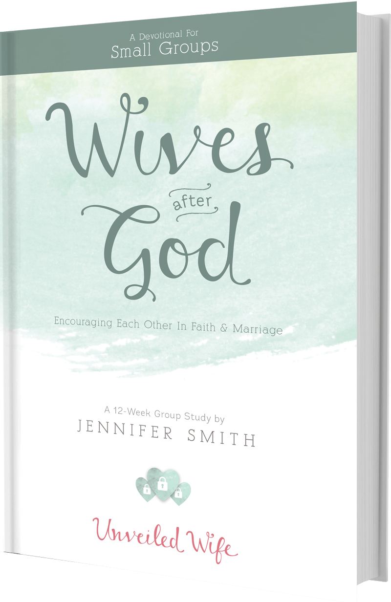 Wives After God: Encouraging Each Other In Faith & Marriage - Unveiled Wife Online Book Store