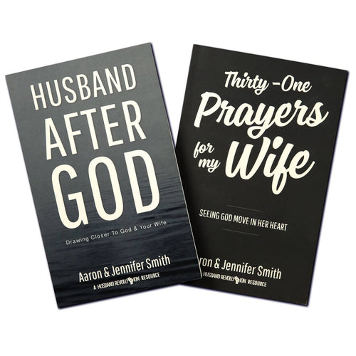 The Husband Bundle - Husband After God + Thirty-One Prayers For My Wife - Promotional Bundle - Marriage After God