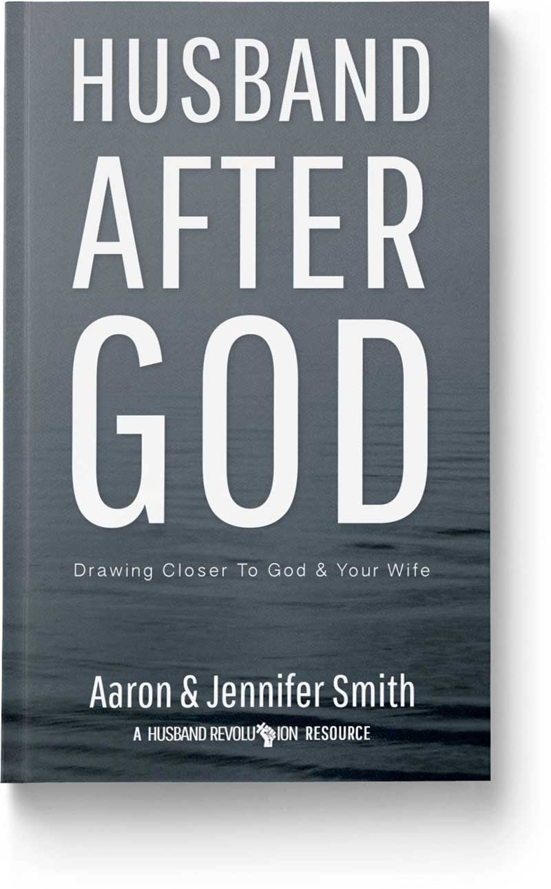 Husband After God: Drawing Closer To God And Your Wife - Book - Marriage After God