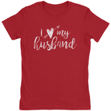 I Love My Husband Arrow Through Heart - T-Shirt - Marriage After God