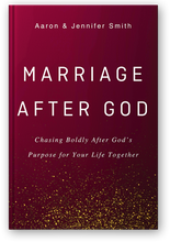 Load image into Gallery viewer, PRE-ORDER: Marriage After God: Chasing Boldly After God's Purpose for Your Life Together - Book - Marriage After God