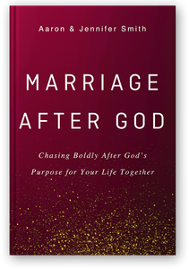 PRE-ORDER: Marriage After God: Chasing Boldly After God's Purpose for Your Life Together - Book - Marriage After God