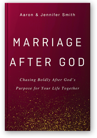 PRE-ORDER: Marriage After God: Chasing Boldly After God's Purpose for Your Life Together
