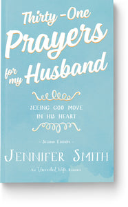 Thirty-One Prayers For My Husband: Seeing God Move In His Heart - Book - Marriage After God