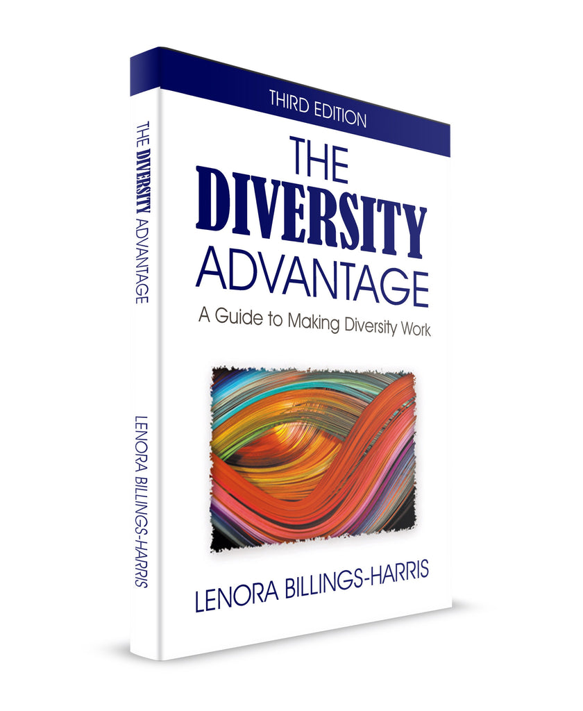 The Diversity Advantage:  A Guide to Making Diversity Work - 3rd Edition (Softcover Book)
