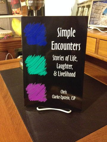 Simple Encounters: Stories of Life, Laughter, & Livelihood (Book)
