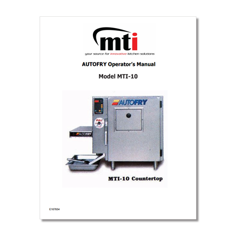 AutoFry MTI-10 Owners Manual P/N: MTI10OM