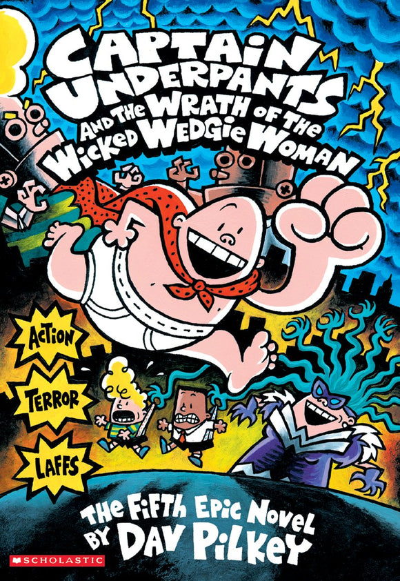 LIBRO CAPTAIN UNDERPANTS AND THE WRATH OF THE WICKED WEDGIE WOMAN
