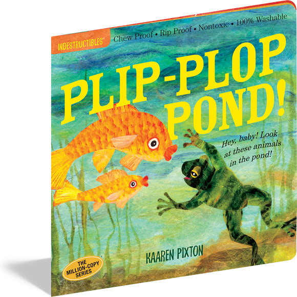 LIBRO INDESTRUCTIBLES PLIP-PLOP POND!