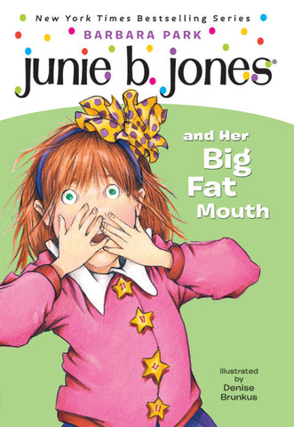 LIBRO JUNIE B. JONES AND HER BIG FAT MOUTH
