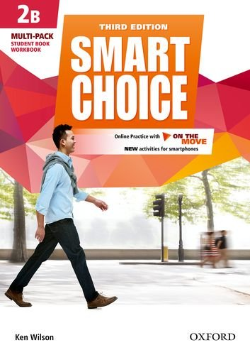 LIBRO SMART CHOICE -STUDENT BOOK WORKBOOK NIVEL 2B
