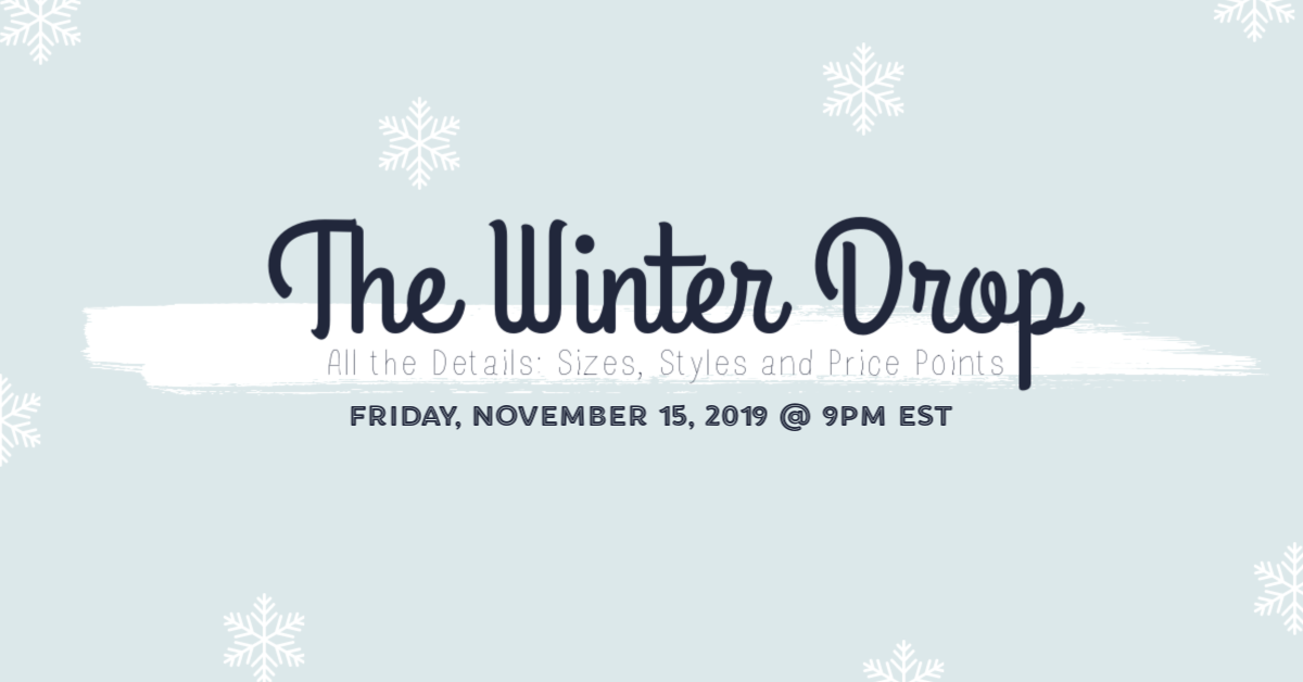 The Winter Drop: All the Details!