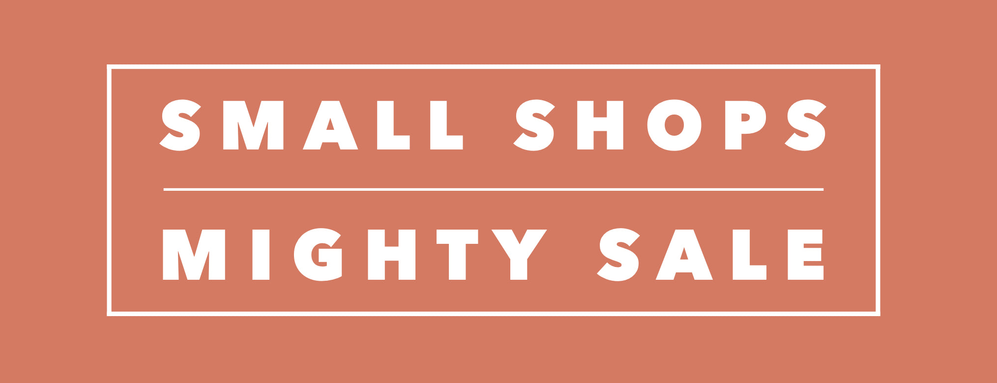 Small Shops Mighty Sale